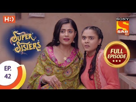 Super Sisters - Ep 42 - Full Episode - 2nd October, 2018