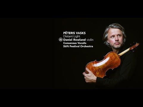 play video:Daniel Rowland - Vasks - Distant Light