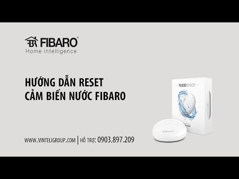 Hướng dẫn Reset Cảm biến nước Fibaro