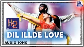 "H2O - ""Dil Illde Love"" Audio Song 