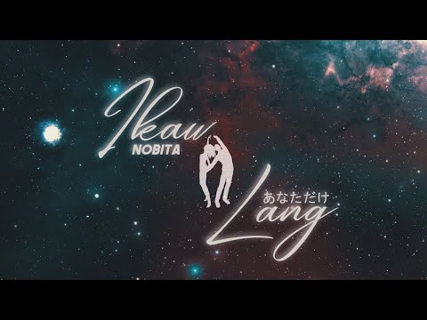 NOBITA - IKAW LANG | Official Lyric Video