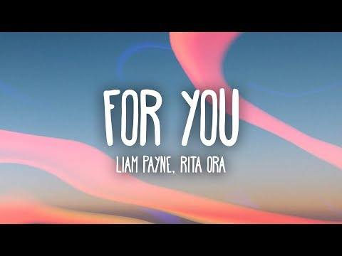 Liam Payne, Rita Ora - For You (Lyrics) (видео)