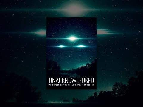 Unacknowledged: An Exposé of the World's Greatest Secret (VOST)