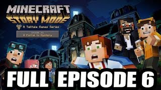 """Minecraft: Story Mode - EPISODE 6 FULL WALKTHROUGH GAMEPLAY! """"A Portal To Mystery"""" COMPLETED"""