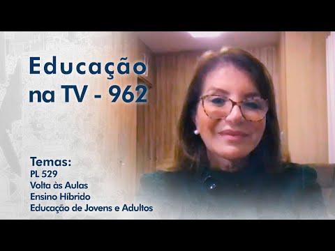 PL 529 | Volta às Aulas | Ensino Híbrido | Educação de Jovens e Adultos