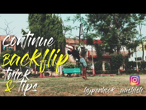 HOW  TO CONTINUE BACKFLIP TRICK&TIPS SO1-EP9
