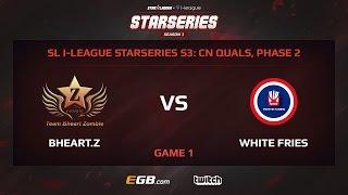 Bheart.Z vs White Fries, Game 1, SL i-League StarSeries Season 3, China