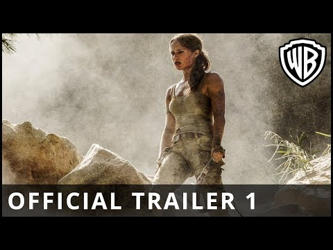 'Tomb Raider' Official Trailer (2018)