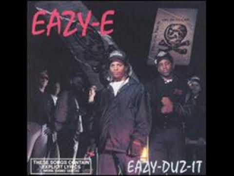 Eazy-E Only If You Want It