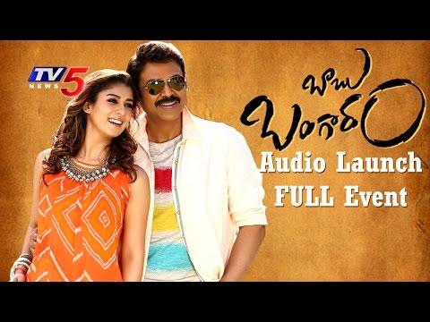 Babu Bangaram Audio Launch Live Event   Venkatesh   Nayanthara
