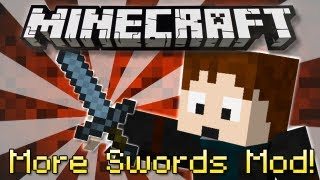 Minecraft : MORE SWORDS MOD!