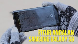Samsung Galaxy S9 Hands On  4 Fitur Andalan