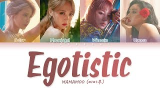 Video MAMAMOO(마마무) - Egotistic (너나 해) LYRICS (Color Coded Eng/Rom/Han/가사) MP3, 3GP, MP4, WEBM, AVI, FLV September 2018
