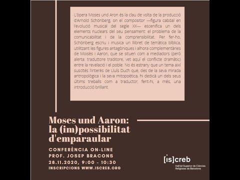 'Moses und Aron: la impossibilitat d'emparaular', amb Josep Barcons
