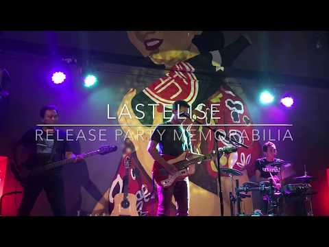 LastElise : Release Party Memorabilia (Great Guitar Solo Uya Cipriano)