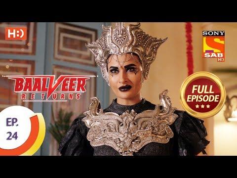 Baalveer Returns - Ep 24 - Full Episode - 11th October, 2019