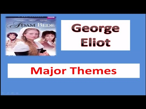 Adam Bede Themes in urdu\ hindi # By George Eliot(M.A English literature Notes)
