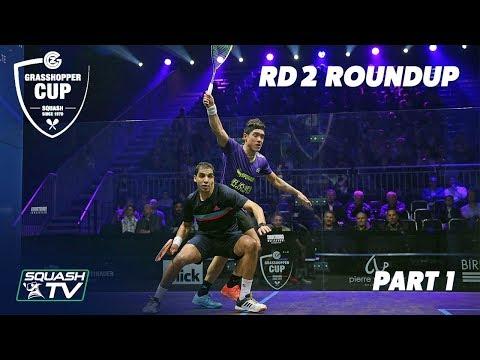 Squash: Grasshopper Cup 2019 - Rd 2 Roundup [Pt.1]