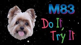 M83 - Do It, Try It (Audio) - YouTube
