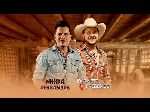 João Neto e Frederico - Moda Derramada (Clipe Oficial)