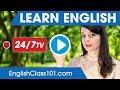 Learn English 24 7 With Englishclass101 Tv