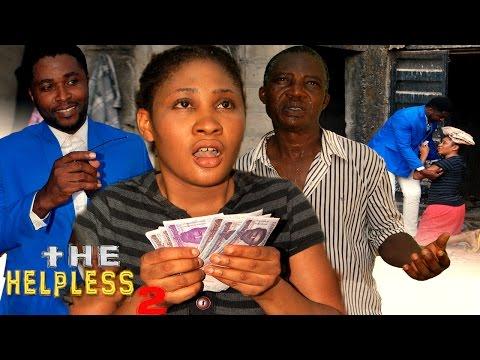 The Helpless Season 2    -  Latest 2016 Nigerian Nollywood Movie