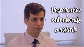 Vasectomia: entendendo o assunto