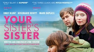 Nonton Your Sisters Sister Original Soundtrack Film Subtitle Indonesia Streaming Movie Download