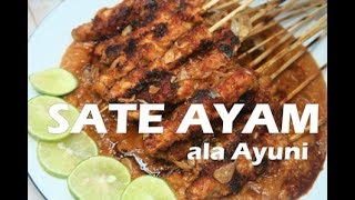 Sate Ayam Juicy & Yummy ala Ayuni