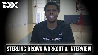 Sterling Brown Pre-Draft Workout and Interview