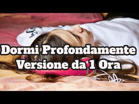 Dormi Profondamente 1 Ora | ipnosi insonnia | musica per dormire