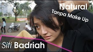 Video Siti Badriah Tanpa Make Up Tetep Cantik Lho Asli Bikin Baper MP3, 3GP, MP4, WEBM, AVI, FLV September 2018
