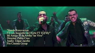 Download Lagu Banda Renovación FT Los Inquietos - Mi Amigo El De Arriba (En Vivo 2017) Mp3