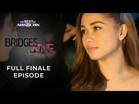 Bridges of Love Full Finale Episode | The Best of ABS-CBN | iWant Free Series
