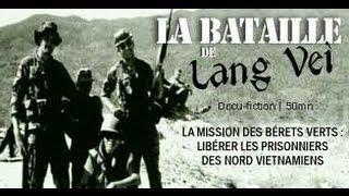 Video La bataille de Lang Vei : Mission bérets verts, libérer les prisonniers des nord vietnamiens MP3, 3GP, MP4, WEBM, AVI, FLV Juni 2018
