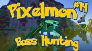 Pixelmon Minecraft Pokemon Mod Season 2 Lets Play! Episode 14 - Boss Hunting!