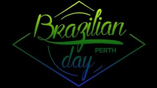 Caipirinha Entertainment presents: BRAZILIAN DAY IN PERTH 2016 - Video Production