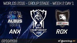 ANX vs ROX - World Championship 2016 - Group Stage Week 2 Day 1