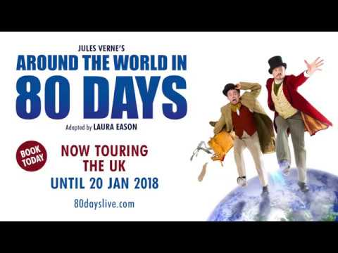 'Around the World in 80 Days' UK Tour Trailer