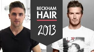 David Beckham H&M 2013 Men's Hairstyle | How To Style Inspiration | By Vilain