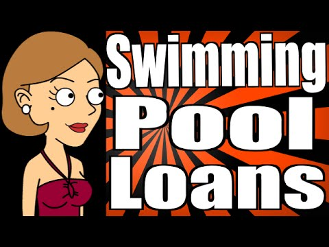 Swimming Pool Loans Review