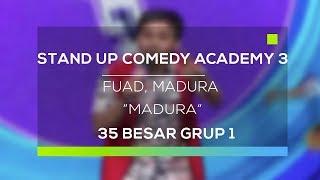 Video Stand Up Comedy Academy 3 : Fuad, Madura - Madura MP3, 3GP, MP4, WEBM, AVI, FLV Februari 2018