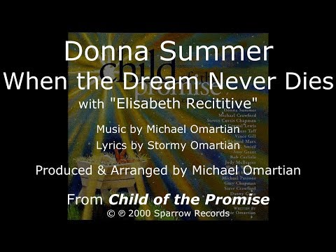 """Donna Summer - When the Dream Never Dies LYRICS - HQ """"Child of the Promise"""""""