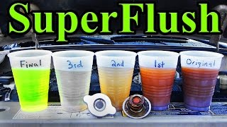 7. How to SUPER FLUSH your Cars Cooling System