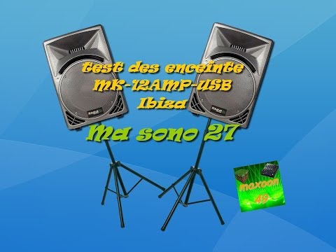 ma sono 27: test des enceinte MK-12AMP-USB Ibiza [HD]