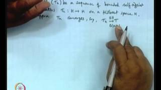 Mod-01 Lec-26 Self Adjoint, Unitary&Normal Operators