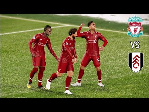 Liverpool Vs Fulham | Premier League 11 November 2018 Gameplay