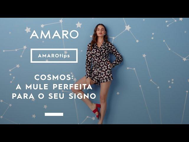 COSMOS: LOOKS DE ACORDO COM SEU SIGNO | #AMAROshoes - Amaro