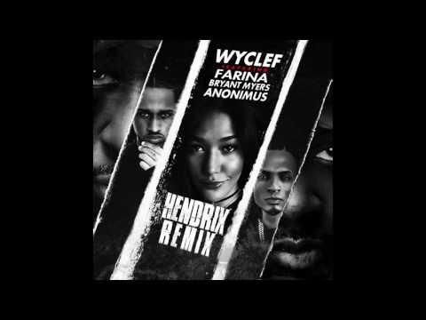 Letra Hendrix (Spanglish Remix) Wyclef Jean Ft Farina, Anonimus y Bryant Ma
