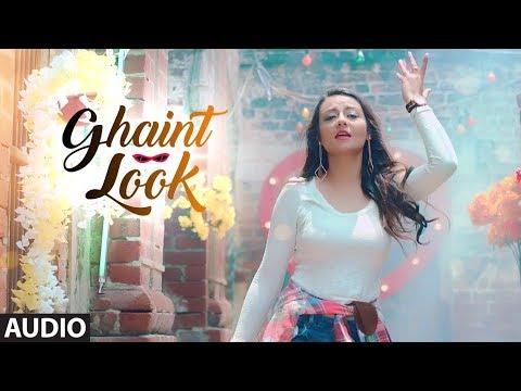 Ghaint Look: Shefali Singh (Audio) | Desi Crew | L